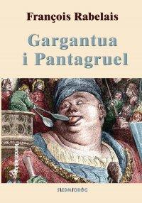 Gargantua i Pantagruel (Wybór) - François Rabelais - ebook