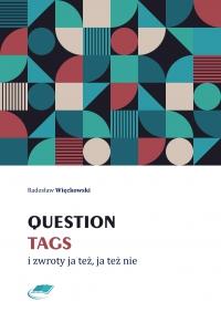 Question tags i zwroty ja też, ja też nie - Radosław Więckowski - ebook