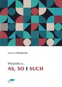Wszystko o as, so i such - Radosław Więckowski - ebook