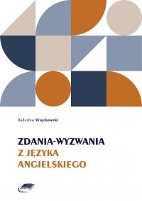 Zdania-wyzwania z języka angielskiego - Radosław Więckowski - ebook