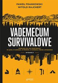 Vademecum survivalowe. Wydanie II - Paweł Frankowski - ebook