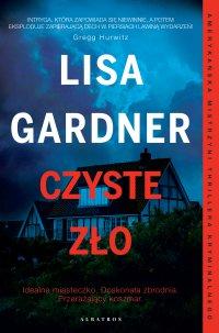 Czyste zło - Lisa Gardner - ebook