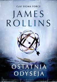 Ostatnia odyseja - James Rollins - ebook