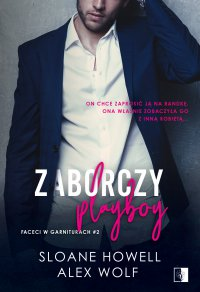 Zaborczy playboy - Sloane Howell - ebook