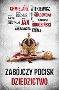 Zabójczy Pocisk. Dziedzictwo - Ałbena Grabowska - ebook