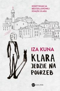 Klara jedzie na pogrzeb - Iza Kuna - ebook