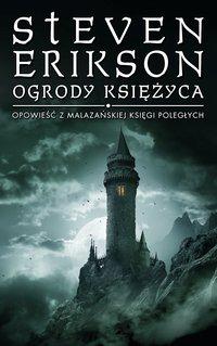 Ogrody księżyca. Opowieści z Malazańskiej Księgi Poległych - Steven Erikson - ebook