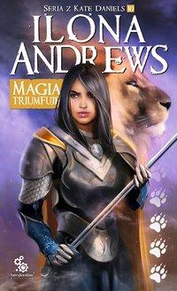 Magia triumfuje - Ilona Andrews - ebook