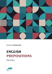 English prepositions. Exercises - Radosław Więckowski - ebook