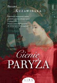 Cienie Paryża - Paulina Kuzawińska - ebook
