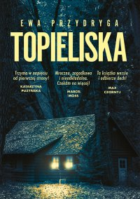 Topieliska - Ewa Przydryga - ebook