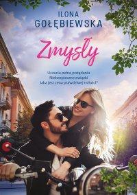 Zmysły - Ilona Gołębiewska - ebook
