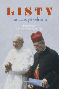 Listy na czas przełomu - Stefan Wyszyński - ebook