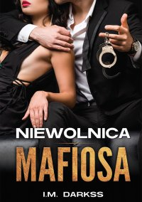 Niewolnica mafiosa - I.M. Darkss - ebook
