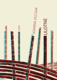 Ulotne - Joanna Olczak - ebook