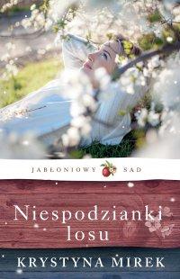 Niespodzianki losu - Krystyna Mirek - ebook