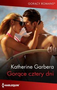 Gorące cztery dni - Katherine Garbera - ebook