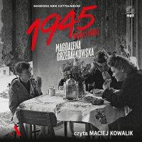 1945. Wojna i pokój - Magdalena Grzebałkowska - audiobook