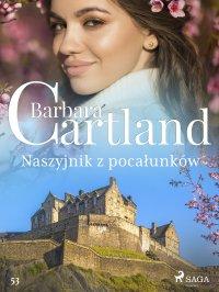 Naszyjnik z pocałunków. Ponadczasowe historie miłosne Barbary Cartland - Barbara Cartland - ebook