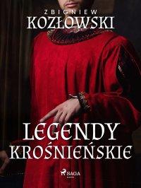 Legendy krośnieńskie - Zbigniew Kozłowski - ebook