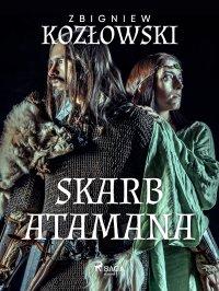 Skarb Atamana - Zbigniew Kozłowski - ebook