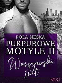 Purpurowe motyle 2 - Pola Neska - ebook