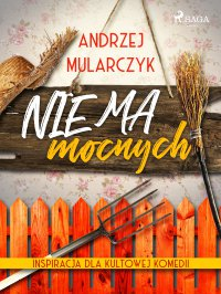 Nie ma mocnych - Andrzej Mularczyk - ebook