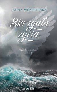 Skrzydła życia - Anna Wrzesińska - ebook