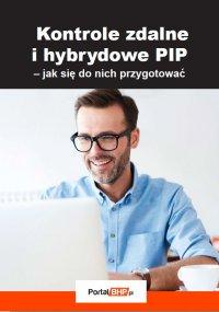 Kontrole zdalne i hybrydowe PIP – jak się do nich przygotować - Sebastian Kryczka - ebook