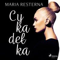 Cykadełka - Maria Resterna - audiobook