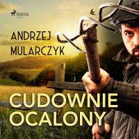 Cudownie ocalony - Andrzej Mularczyk - audiobook