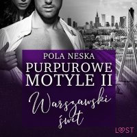 Purpurowe motyle 2 - Pola Neska - audiobook