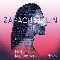 Zapach malin - Marika Krajniewska - audiobook
