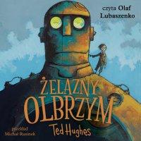 Żelazny Olbrzym - Ted Hughes - audiobook