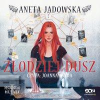 Złodziej dusz - Aneta Jadowska - audiobook