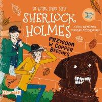 Klasyka dla dzieci. Sherlock Holmes. Tom 12. Przygoda w Copper Beeches - Arthur Conan Doyle - audiobook