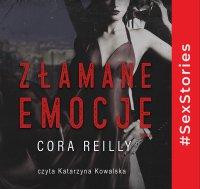 Złamane emocje - Cora Reilly - audiobook