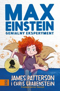 Max Einstein. Genialny eksperyment - James Patterson - ebook