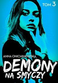 Demony na smyczy - Anna Onichimowska - ebook