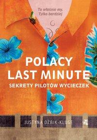 Polacy last minute - Justyna Dżbik-Kluge - ebook