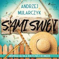 Sami swoi - Andrzej Mularczyk - audiobook