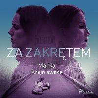 Za zakrętem - Marika Krajniewska - audiobook