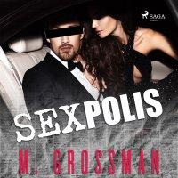 Sexpolis - M. Grossman - audiobook