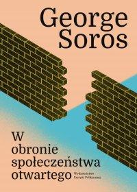 W obronie społeczeństwa otwartego - George Soros - ebook