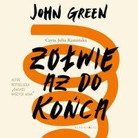 Żółwie aż do końca - John Green - audiobook