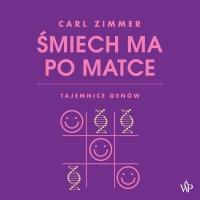 Śmiech ma po matce - Carl Zimmer - audiobook