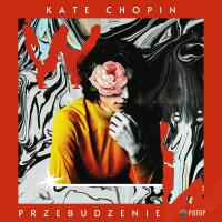 Przebudzenie - Kate Chopin - audiobook