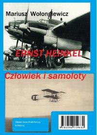 Ernst Heinkel. Człowiek i samoloty - Mariusz Wołongiewicz - ebook