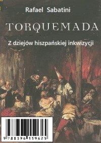 Torquemada - historia Inkwizycji w Hiszpanii - Rafael Sabatini - ebook