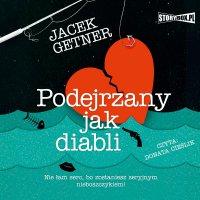 Podejrzany jak diabli - Jacek Getner - audiobook